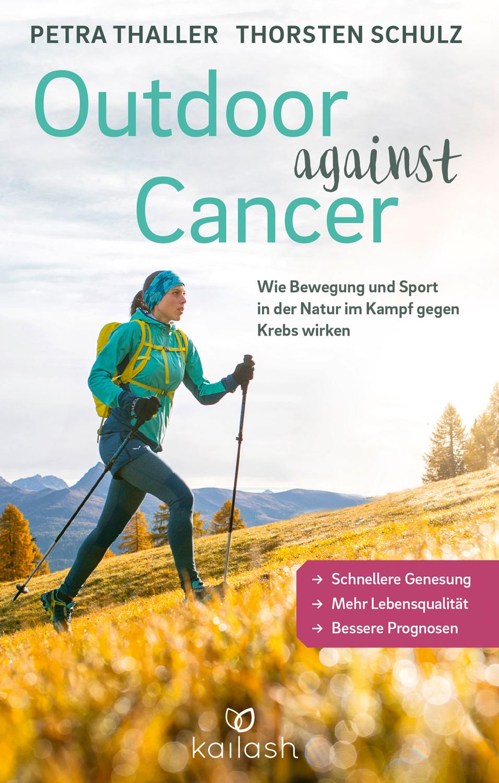 Buchcover Outdoor against Cancer von Petra Thaller und Thorsten Schulz