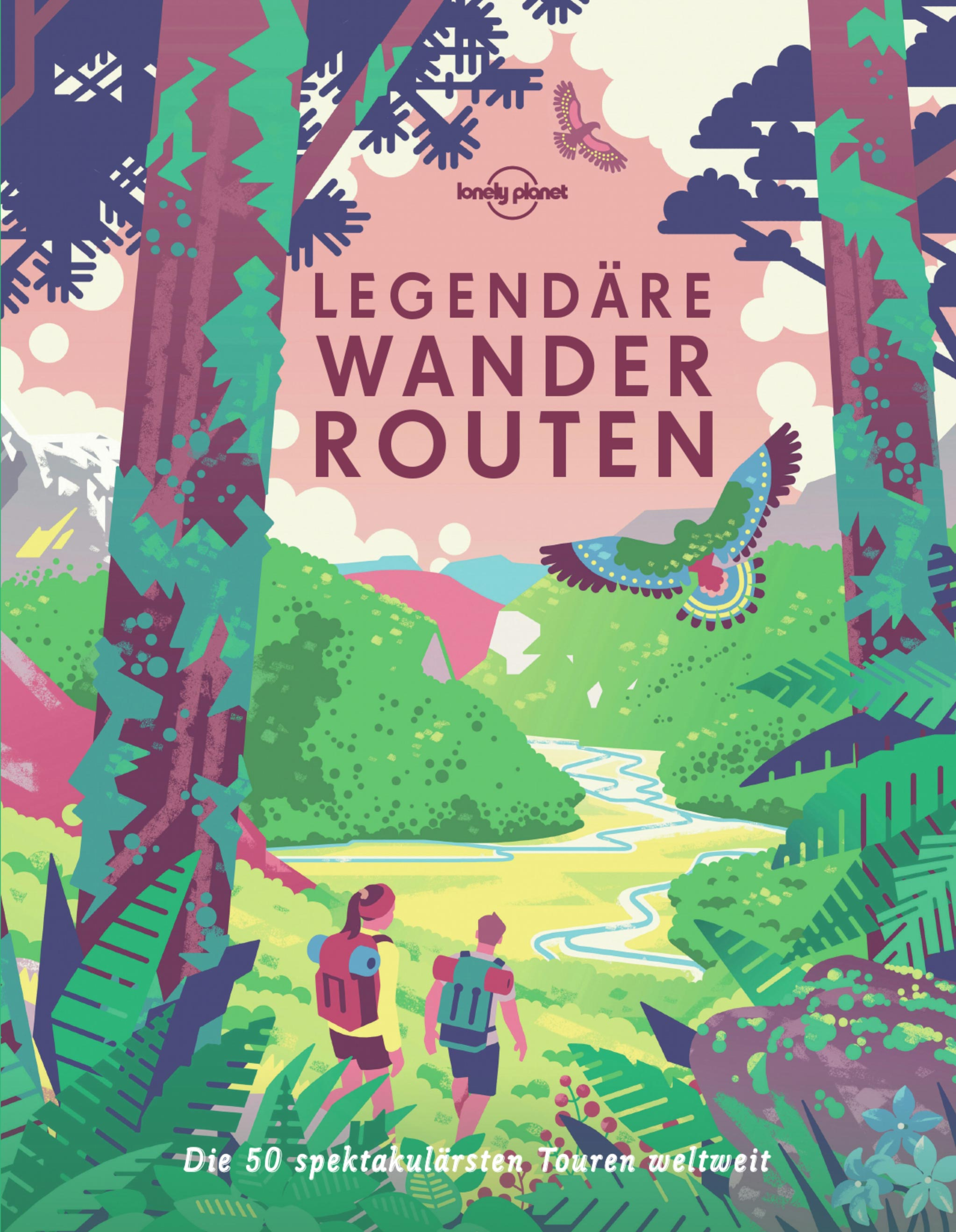 Legendäre Wanderrouten © Lonely Planet